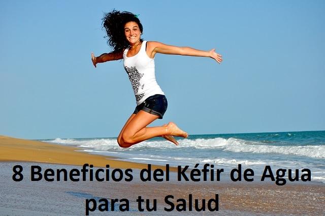 kefir de agua contraindicaciones, propiedades y beneficios para tu salud