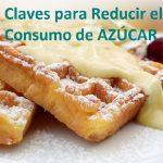 Cómo podemos reducir el consumo de azúcar fácilmente