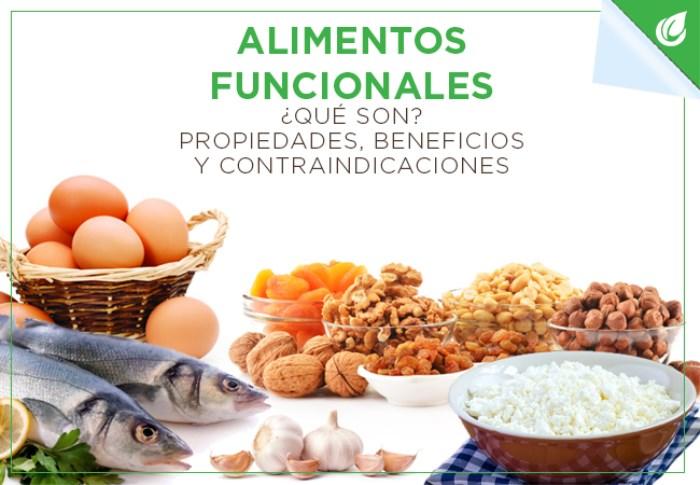 Alimentos Funcionales: ¿Qué son? Propiedades, Beneficios y Contraindicaciones