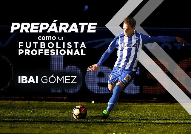 Entrevista a Ibai Gómez, Jugador del Deportivo Alavés