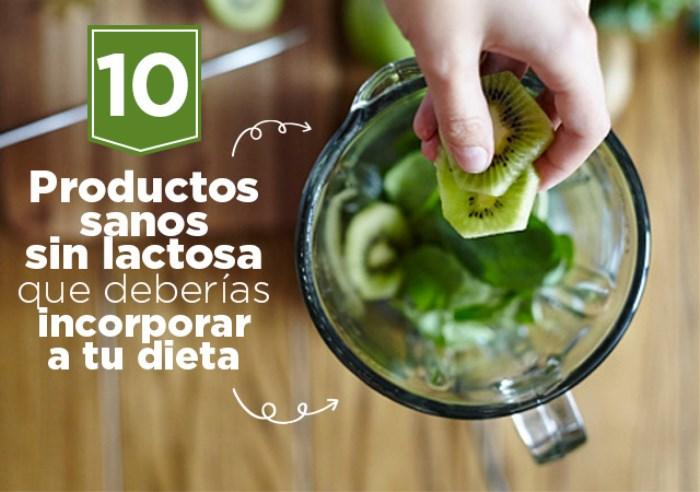 10 Productos Sanos Sin Lactosa que deberías Incorporar a tu Dieta