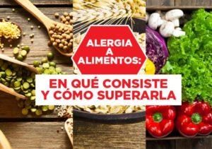 Alergia a los alimentos, en qué consiste y cómo superarla