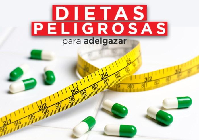 Las Dietas para Adelgazar más Peligrosas para nuestra Salud