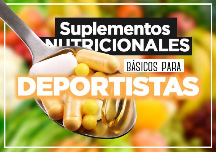 Suplementos nutricionales básicos para deportistas