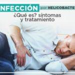 Infección por Helicobacter: ¿Qué es? Síntomas y Tratamiento