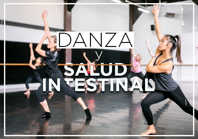 Danza y salud intestinal – Todo lo que necesitas saber sobre sus beneficios