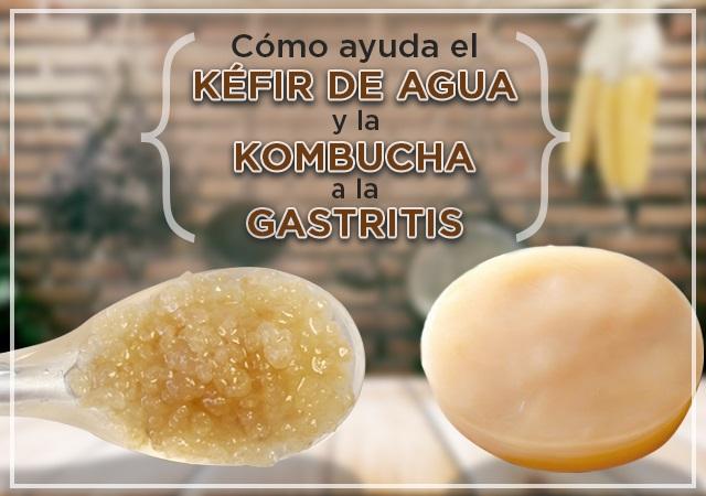 Cómo ayuda el kéfir de agua y la kombucha para combatir la gastritis
