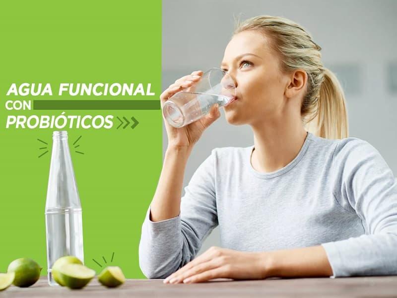 Agua Funcional con Probióticos. Cuida tu Salud Día a Día