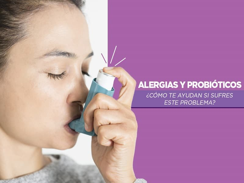 Alergias y probióticos, ¿cómo te ayudan si sufres este problema?