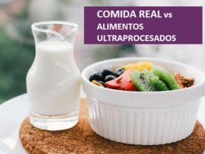 Comida real frente a alimentos ultraprocesados