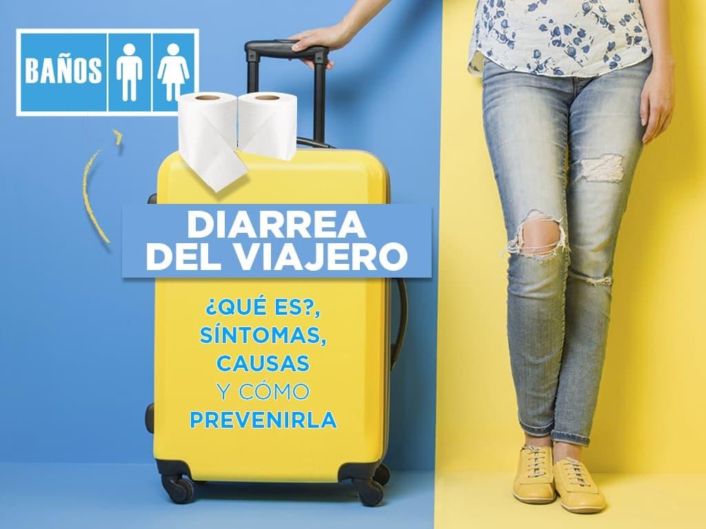 Diarrea del viajero: qué es, síntomas, causas y cómo prevenirla