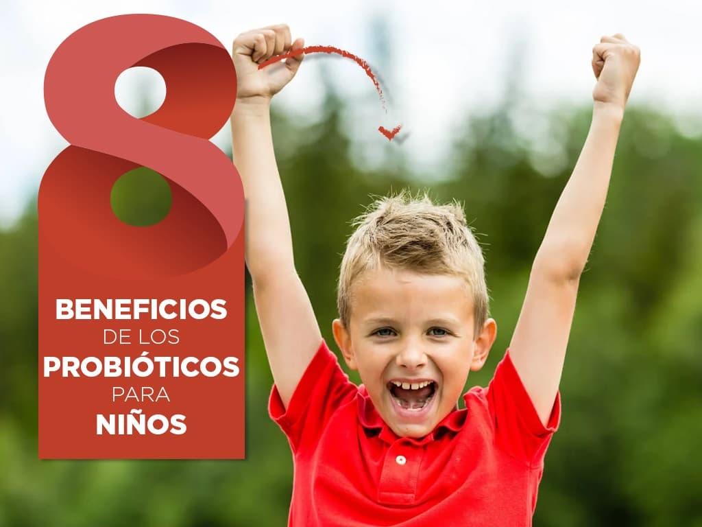 8 Beneficios de los probióticos para niños